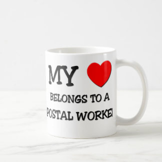My Heart Belongs To A POSTAL WORKER Coffee Mug