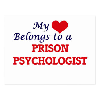 My heart belongs to a Prison Psychologist Postcard