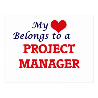 My heart belongs to a Project Manager Postcard