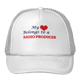 My heart belongs to a Radio Producer Trucker Hat