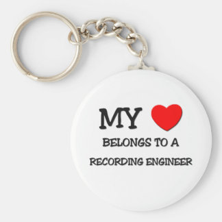 My Heart Belongs To A RECORDING ENGINEER Keychain