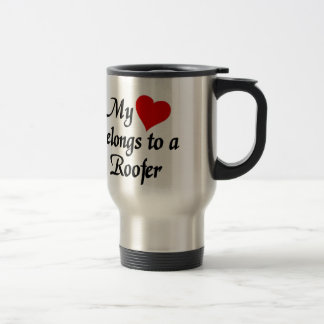 My heart belongs to a roofer travel mug