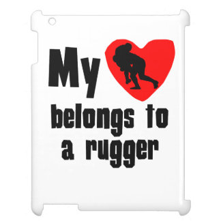 My Heart Belongs To A Rugger Case For The iPad