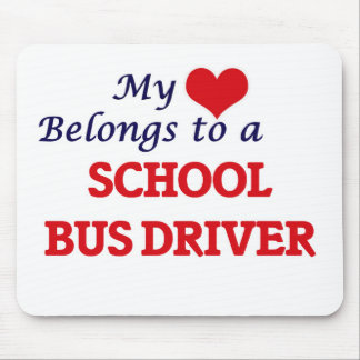 My heart belongs to a School Bus Driver Mouse Pad