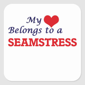 My heart belongs to a Seamstress Square Sticker