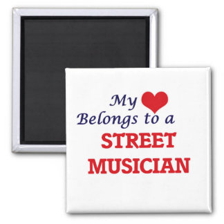 My heart belongs to a Street Musician Square Magnet