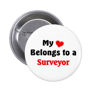 My heart belongs to a Surveyor 2 Inch Round Button