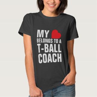 My heart belongs to a T-Ball Coach Tee Shirts