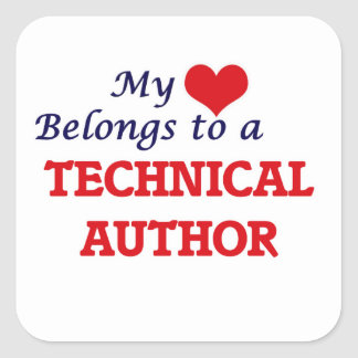 My heart belongs to a Technical Author Square Sticker