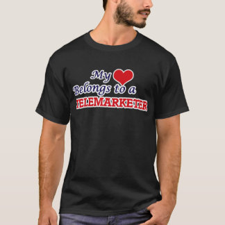 My heart belongs to a Telemarketer T-Shirt