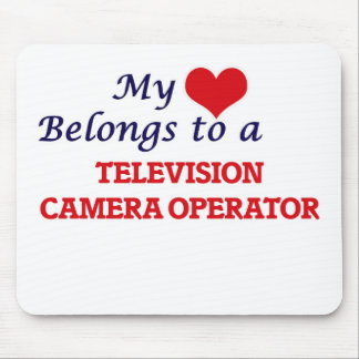 My heart belongs to a Television Camera Operator Mouse Pad
