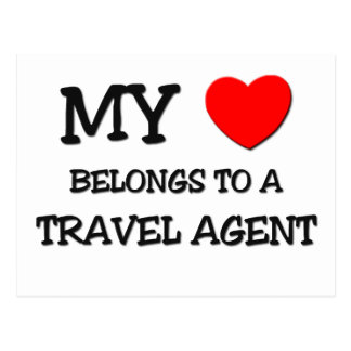 My Heart Belongs To A TRAVEL AGENT Postcard