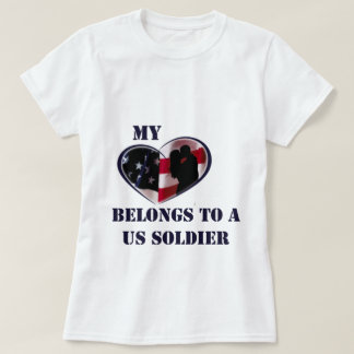 My Heart Belongs to a US Soldier T-Shirt