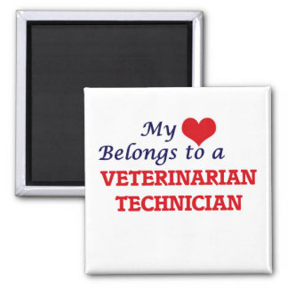 My heart belongs to a Veterinarian Technician Magnet