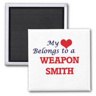 My heart belongs to a Weapon Smith Square Magnet