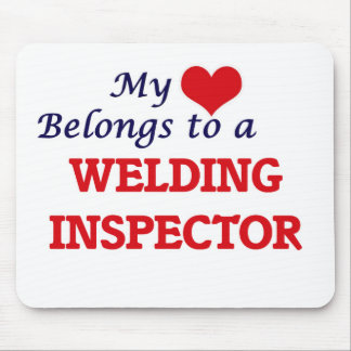 My heart belongs to a Welding Inspector Mouse Pad