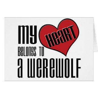 My Heart Belongs To A Werewolf Card