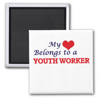 My heart belongs to a Youth Worker Square Magnet