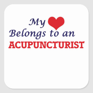 My Heart Belongs to an Acupuncturist Square Sticker