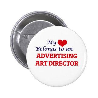My Heart Belongs to an Advertising Art Director 2 Inch Round Button