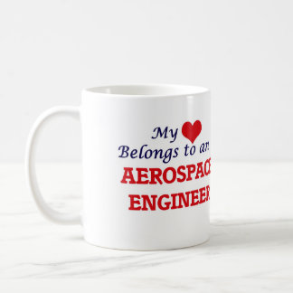 My Heart Belongs to an Aerospace Engineer Coffee Mug