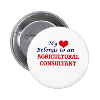 My Heart Belongs to an Agricultural Consultant 2 Inch Round Button