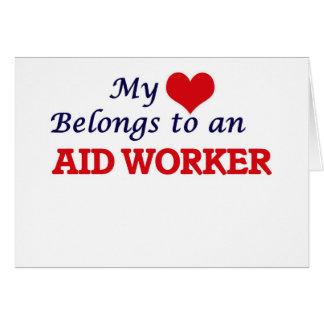 My Heart Belongs to an Aid Worker Card