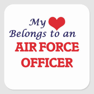 My Heart Belongs to an Air Force Officer Square Sticker