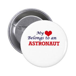 My Heart Belongs to an Astronaut 2 Inch Round Button