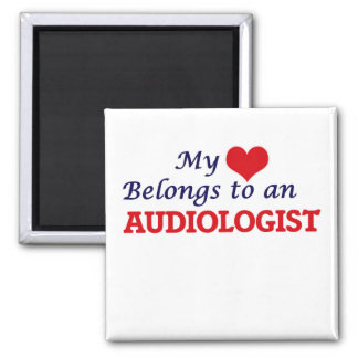 My Heart Belongs to an Audiologist Square Magnet