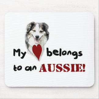 My heart belongs to an Aussie Mouse Pad