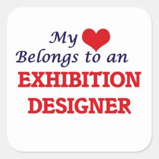 My Heart Belongs to an Exhibition Designer Square Sticker