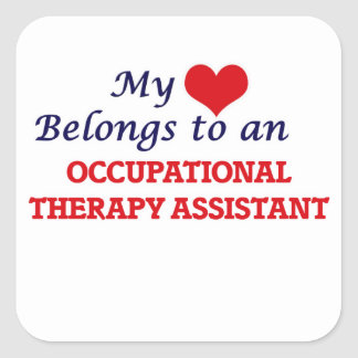 My Heart Belongs to an Occupational Therapy Assist Square Sticker