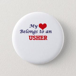 My Heart Belongs to an Usher 2 Inch Round Button