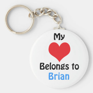 My heart Belongs to Brian Keychain