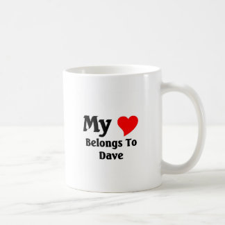 My heart belongs to dave coffee mug