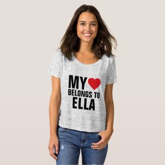 My heart belongs to Ella T-Shirt