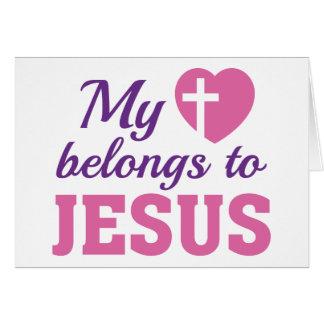 My Heart Belongs To Jesus Card
