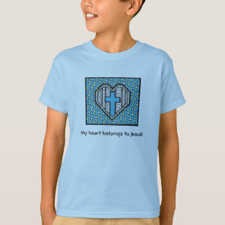 My heart belongs to Jesus! T-Shirt