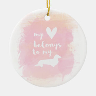 """My heart belongs to my dachs"" pink calligraphy Ceramic Ornament"