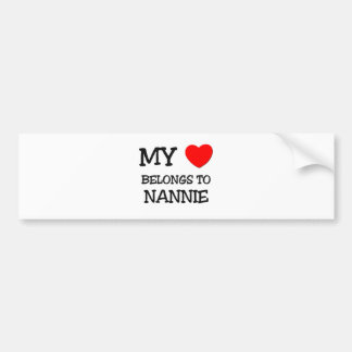 My Heart Belongs To NANNIE Bumper Stickers