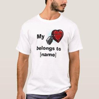 My heart belongs to... T-Shirt