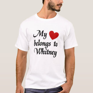 My heart belongs to Whitley T-Shirt