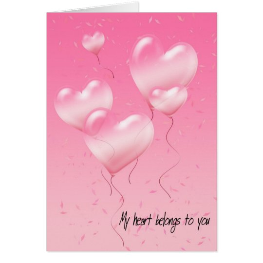 My Heart Belongs To You Card