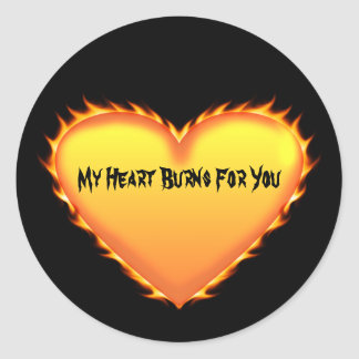 My heart burns for you fire sticker
