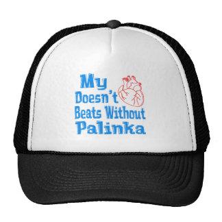My heart doesn't beats without Palinka. Mesh Hat
