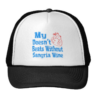 My heart doesn't beats without Sangria Wine. Mesh Hats