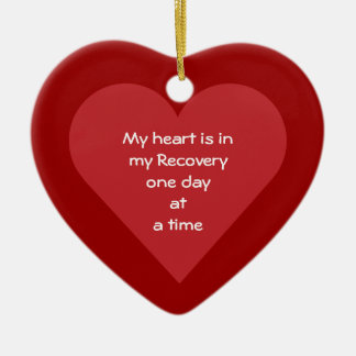 My Heart Is In My Recovery ODAAT Sobriety Date Ceramic Heart Ornament