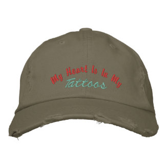 My Heart Is In My, Tattoos-Distressed Hat Embroidered Hat