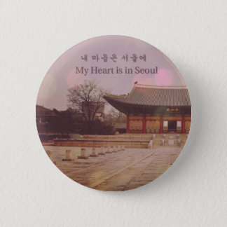 My Heart is in Seoul 2 Inch Round Button